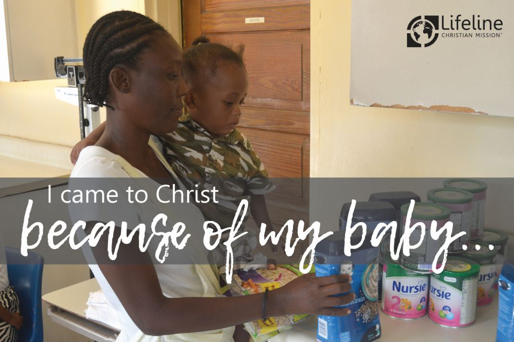 I came to Christ because of my baby